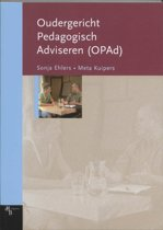 Oudergericht pedagogisch adviseren (OPAd) Tekstboek