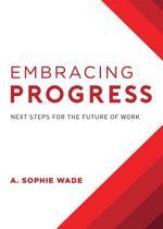 Embracing Progress