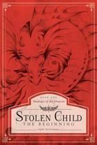 Stolen Child - The Beginning