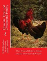 Domestic Fowl and Ornamental Poultry