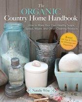 The Organic Country Home Handbook