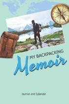 My Backpacking Memoir
