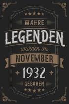 Wahre Legenden wurden im November 1932 geboren