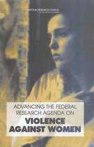 Advancing the Federal Research Agenda on Violence Against Women