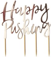 Taart topper Happy Pushing (goud)