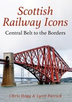 Scottish Railway Icons: Central Belt to the Borders