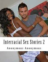 Interracial Sex Stories 2