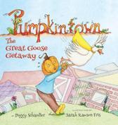 Pumpkintown: The Great Goose Getaway