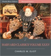 Harvard Classics Volume XXXV: The Chronicles of Jean Froissart, The Holy Grail, and A Description of Elizabethan England (Illustrated Edition)