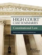 High Court Case Summaries, Constitutional Law (Keyed to Farber)