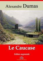Le Caucase – suivi d'annexes