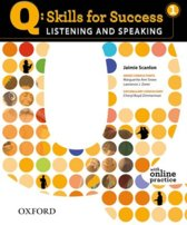 Q: Skills for Success- Listening and Speaking 1 student's book + online practice
