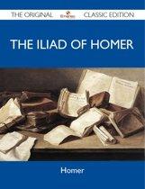 The Iliad of Homer - The Original Classic Edition