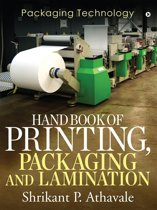 Hand Book of Printing, Packaging and Lamination