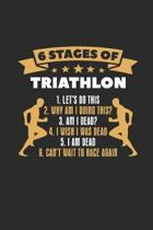 Six Stages Of Triathlon: Triathlon Notebook, Graph Paper (6'' x 9'' - 120 pages) Sports and Recreations Themed Notebook for Daily Journal, Diary,