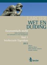 Larcier Wet en Duiding - Economisch recht (8 delen) 1 - Wet en Duiding Intellectuele eigendom