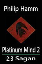 Platinum Mind 2