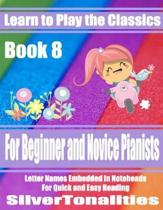 Learn to Play the Classics Book 8