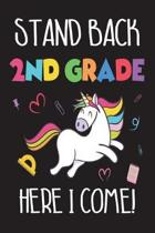 Stand Back 2nd Grade Here I Come!