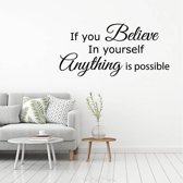 Muursticker If You Believe In Yourself Anything Is Possible -  Goud -  160 x 75 cm  - Muursticker4Sale