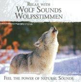Relax With Wolf Sounds - Wolfsstimmen