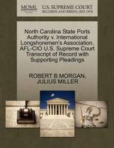 North Carolina State Ports Authority V. International Longshoremen's Association, AFL-CIO U.S. Supreme Court Transcript of Record with Supporting Pleadings