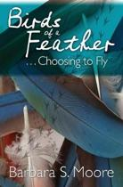 Birds of a Feather...Choosing to Fly
