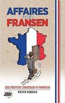 Affaires met Fransen - Doeltreffend zakendoen in Frankrijk