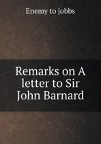 Remarks on a Letter to Sir John Barnard