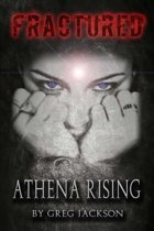 Fractured: Athena Rising