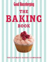 Good Housekeeping the Baking Book