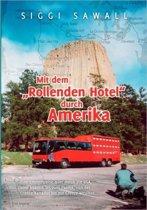 Mit Dem Rollenden Hotel Durch Amerika