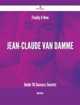 Finally- A New Jean-Claude Van Damme Guide - 76 Success Secrets