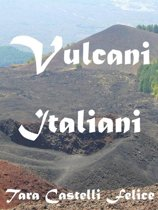 Italia, Terra di Vulcani