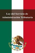 Ley del Servicio de Administracion Tributaria