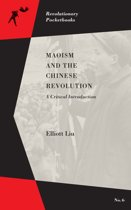 Maoism And The Chinese Revolution