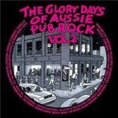 Glory Days of Aussie Pub Rock, Volume 2