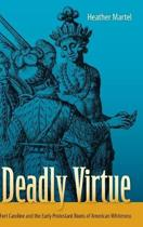 Deadly Virtue