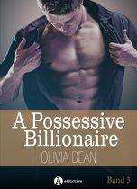 A Possessive Billionaire, Band 3
