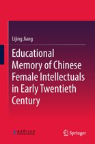 Educational Memory of Chinese Female Intellectuals in Early Twentieth Century