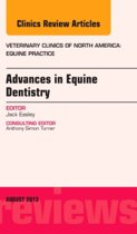Advances in Equine Dentistry, An Issue of Veterinary Clinics: Equine Practice,29-2