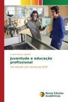 Juventude E Educacao Profissional
