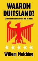 Waarom Duitsland ?