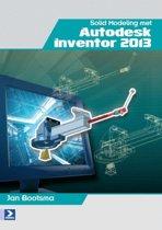 Solid modeling met autodesk inventor / 2013