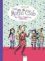 Der Muffin-Club 06. Die süßeste Bande wird weltberühmt