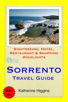 Sorrento Travel Guide - Sightseeing, Hotel, Restaurant & Shopping Highlights (Illustrated)