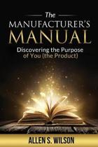 The Manufacturer's Manual