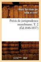 Precis de Jurisprudence Musulmane. T. 2 (Ed.1848-1857)