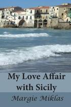 My Love Affair with Sicily