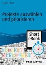 Projekte auswählen und priorisieren